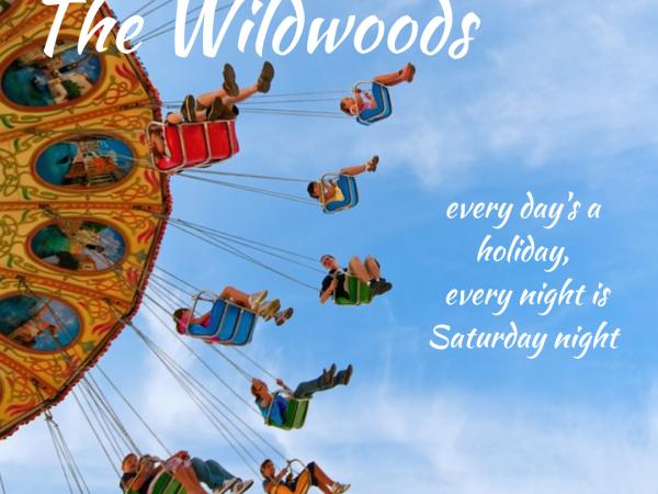 Wild, Wild, Wildwood Days