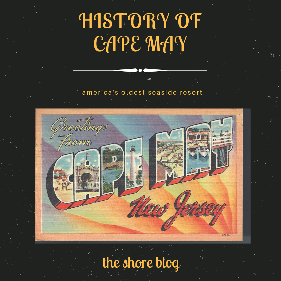 History of Cape May