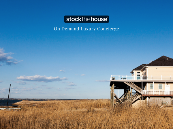 Stock the House Makes Vacations Stress-Free