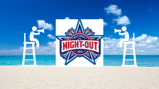 It's All About Community During National Night Out, August 6, 2019