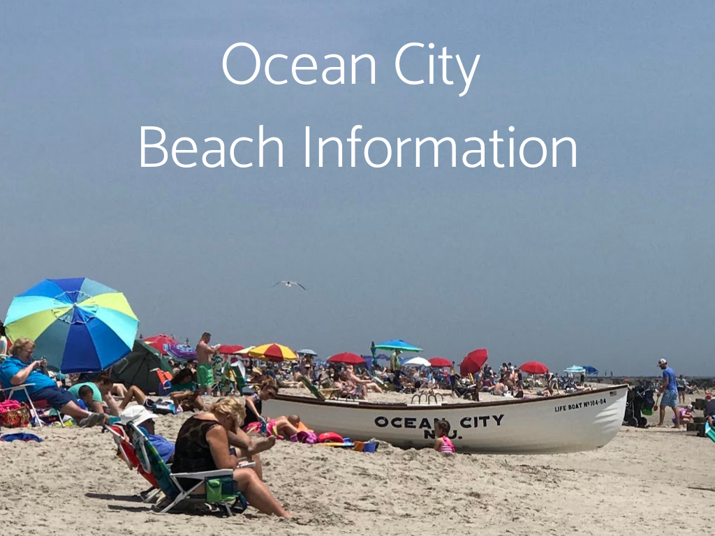 Visit South Jersey Beaches. Find Ocean City Beach Information here, including information about Lifeguarded beaches in South Jersey.