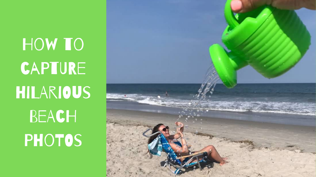 how to capture hilarious beach photos
