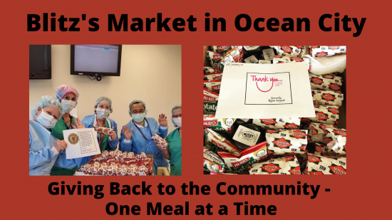 Blitz's Market in Ocean City – Giving Back to the Community, One Meal at a Time