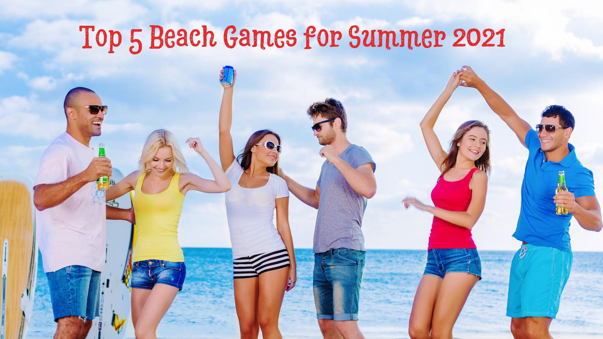 Top 5 Beach Games